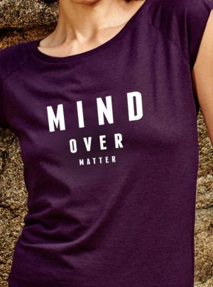 Mind Over Matter Damen T-Shirt